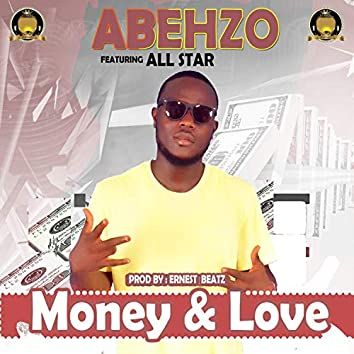 Money & Love (feat. All Star)