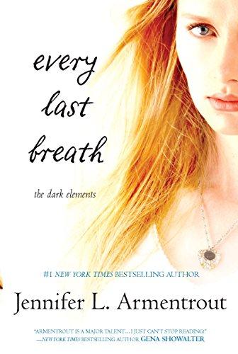 Every Last Breath (The Dark Elements, 3)