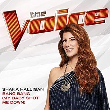 Bang Bang (My Baby Shot Me Down) (The Voice Performance)