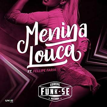 Menina Louca (feat. Fellipe Faria)