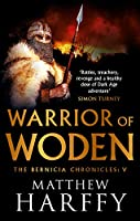 Warrior of Woden (Bernicia Chronicles)