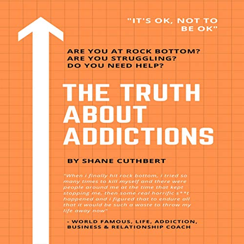 The Truth About Addictions cover art