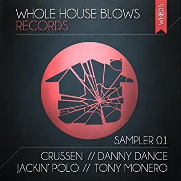 Whole House Blows Sampler Vol.1