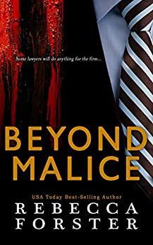 Beyond Malice by [Rebecca Forster]