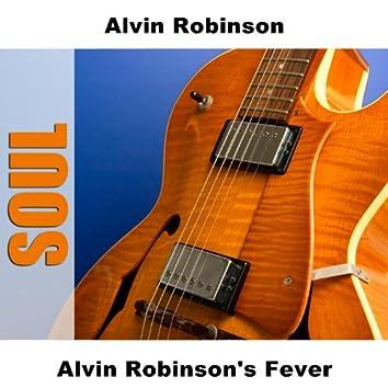 Alvin Robinson's Fever