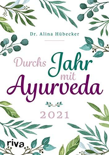 Durchs Jahr mit Ayurveda: Planer 2021