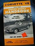 Corvette V-8 1955-1962: Complete Owner's Handbook (A141)