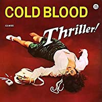 Thriller by COLD BLOOD (2015-10-07)