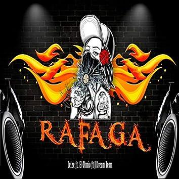 Rafaga (feat. Dream Team, El Ohmio)