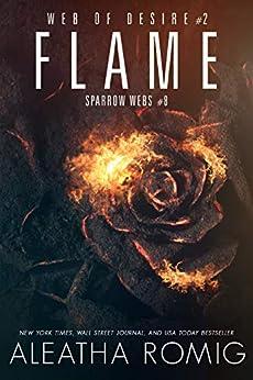 Flame: Web of Desire Two by [Aleatha Romig, Lisa Aurello]