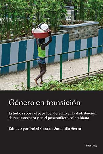 Género en transición: Estudios sobre el papel del derecho