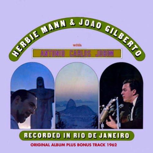Herbie Mann, Antonio Carlos Jobim, João Gilberto, Baden Powell