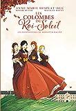 Les Colombes du Roi-Soleil (BD), Tome 1 - Les comédiennes de monsieur Racine