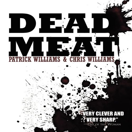 Dead Meat Audiobook By Christopher Williams Patrick Williams