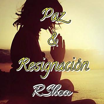 Paz Y Resignación