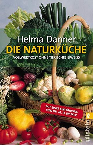 Danner, Helma:<br />Die Naturküche