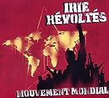 Songtexte von Irie Révoltés - Mouvement Mondial