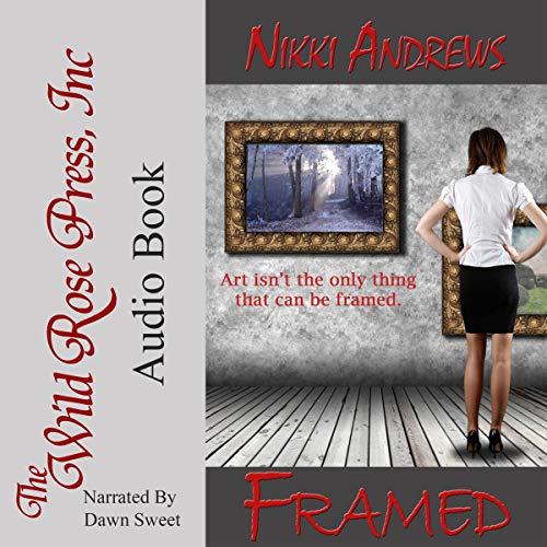 Framed Audiobook By Nikki Andrews cover art