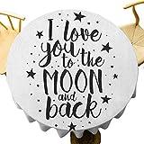 VICWOWONE I Love You Mantel redondo de 70 pulgadas, mantel romántico con texto en inglés 'I Love You to the Moon and Back', estilo de vida de San Valentín, sensación cálida, color blanco y negro