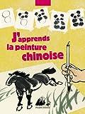 J'apprends la peinture chinoise