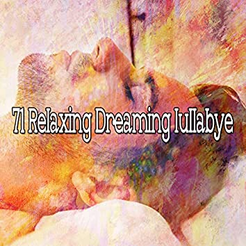 71 Relaxing Dreaming Lullabye