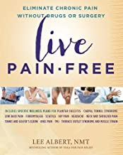 [Lee Albert NMT] Live Pain-Free Eliminate Chronic Pain Without Drugs or Surgery - SoftCover