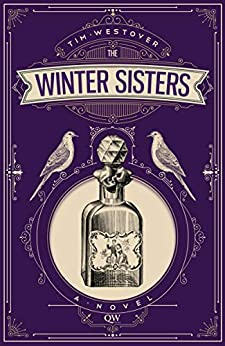 The Winter Sisters: A Novel by [Tim Westover]