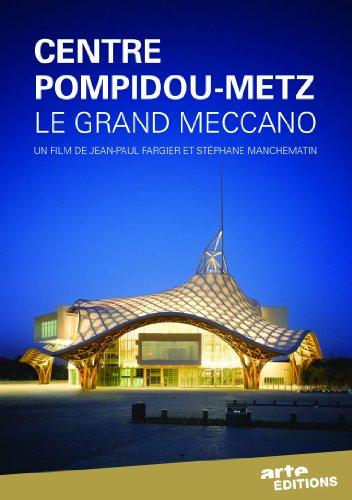 Centre Pompidou-Metz : le grand Meccano