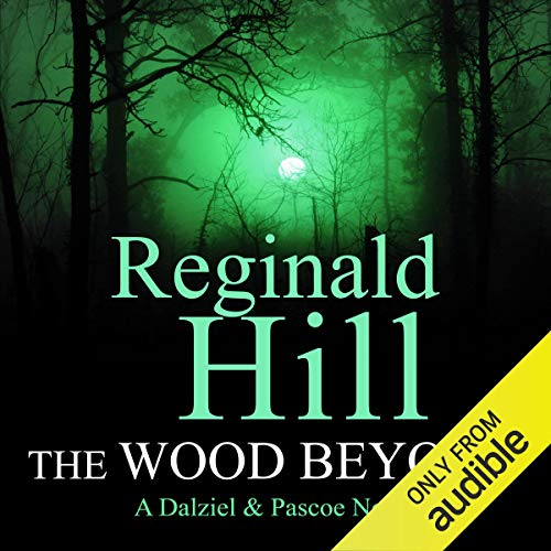 The Wood Beyond Audiobook By Reginald Hill cover art