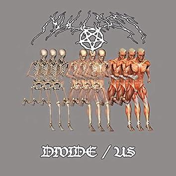 divide / us