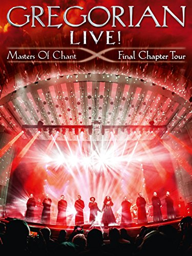 Gregorian Live! Master Of Chant - The Final Chapter Tour