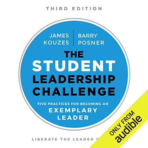 The Student Leadership Challenge, Third Edition audiobook cover art