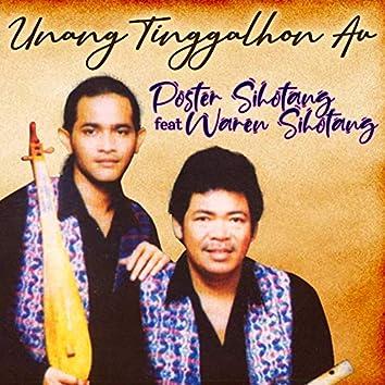 Unang Tinggalhon Au (feat. Waren Sihotang)