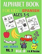 Alphabet Book For Kids Ages 3-5 Spanish: ALPHABET BOOKS: ACTIVITY BOOKS FOR KIDS (ABC)