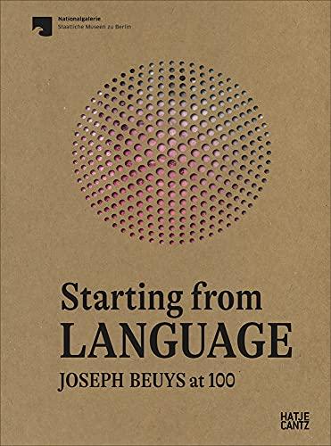 Starting from Language: Joseph Beuys at 100