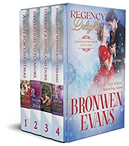 Regency Delights: A Seasonal Historical Novella Collection by [Bronwen Evans]