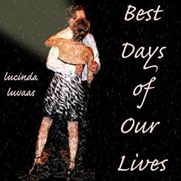Best Days of Our Lives