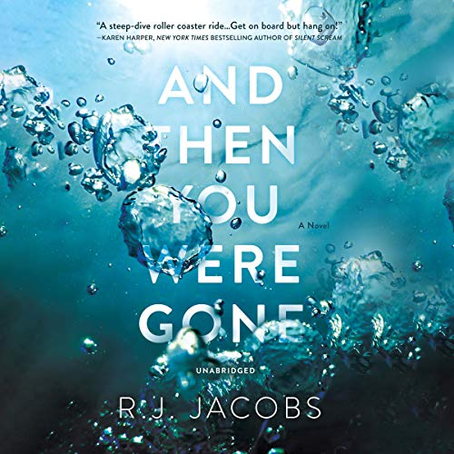 And Then You Were Gone audiobook cover art