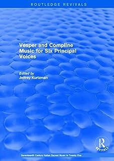 Vesper and Compline Music for Six Principal Voices