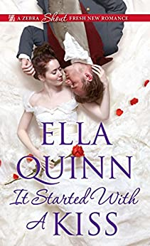 It Started with a Kiss (The Worthingtons Book 3) by [Ella Quinn]