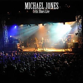 Michael Jones (Celtic Blues Live)