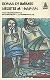 Roman de Baïbars, Tome 6 - Meurtre au hammam