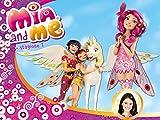 Mia and Me - prima stagione