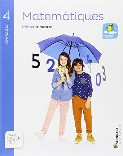 MATEMATIQUES 4 PRIMARIA SABER FER - 9788490470657