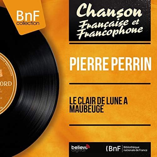 Pierre Perrin feat. Jean Claudric et son Orchestre