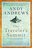 The Traveler's Summit: The Remarkable Sequel to The Traveler's Gift