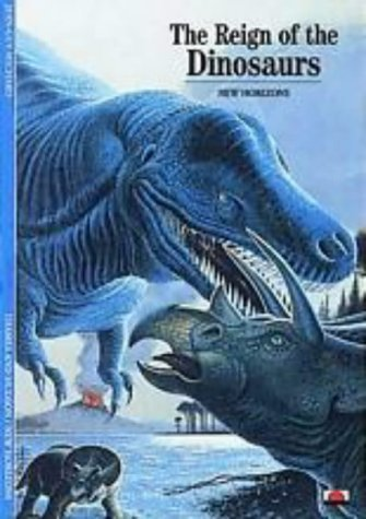 The Reign Of The Dinosaurs New Horizons By Jean Guy Michard 1992 05 18