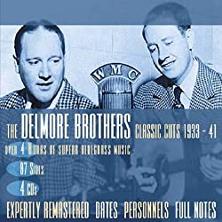 Classic Cuts: 1933-1941 by The Delmore Brothers (2004-04-15)