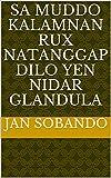 sa muddo kalamnan rux natanggap dilo yen nidar glandula (Italian Edition)