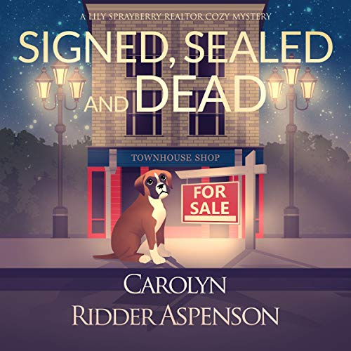 Signed, Sealed and Dead Audiobook By Carolyn Ridder Aspenson cover art